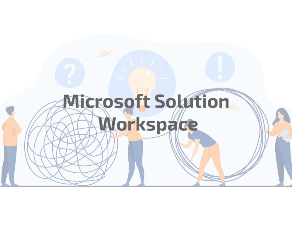 Microsoft solution workspace